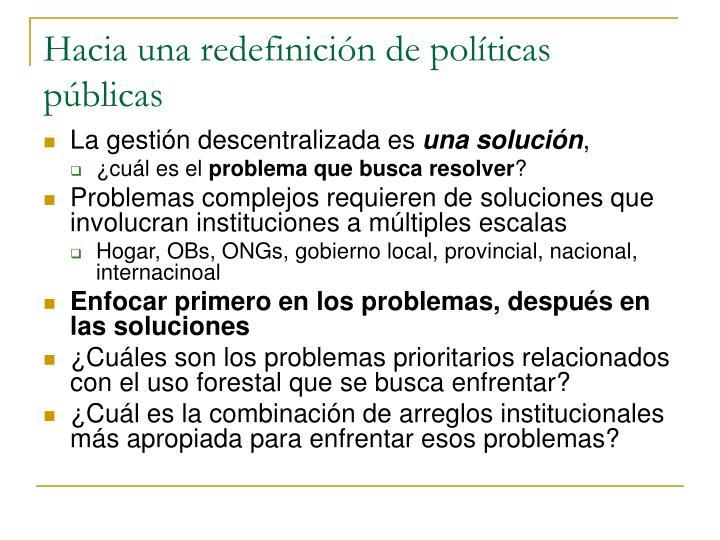 Hacia una redefinición de políticas públicas