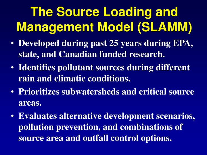 The Source Loading and Management Model (SLAMM)