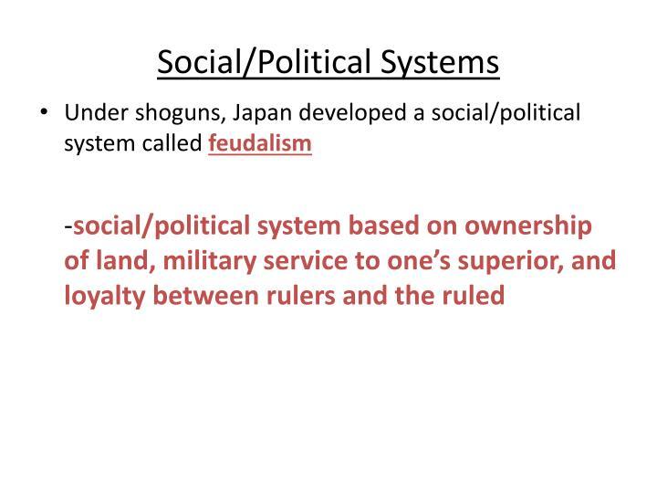 Social/Political Systems