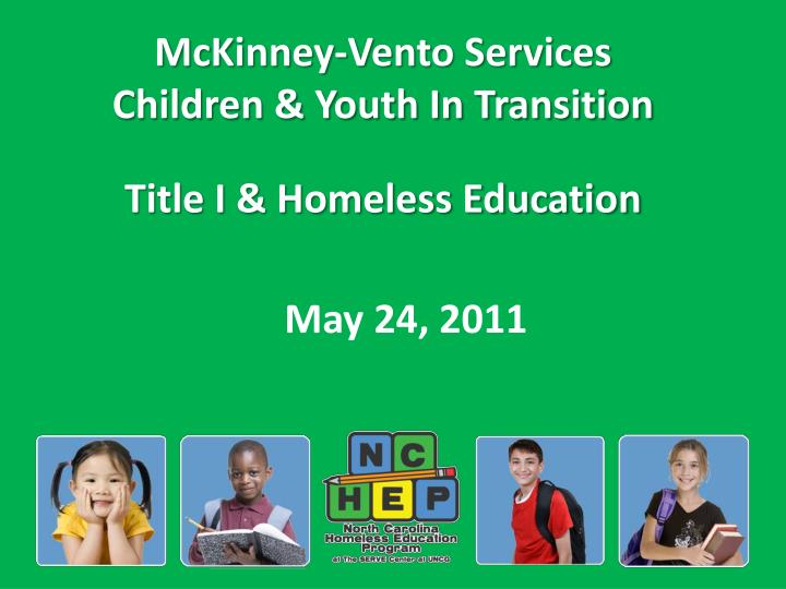 Mckinney vento services children youth in transition title i homeless education