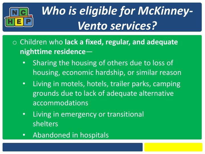 Who is eligible for McKinney-Vento services?