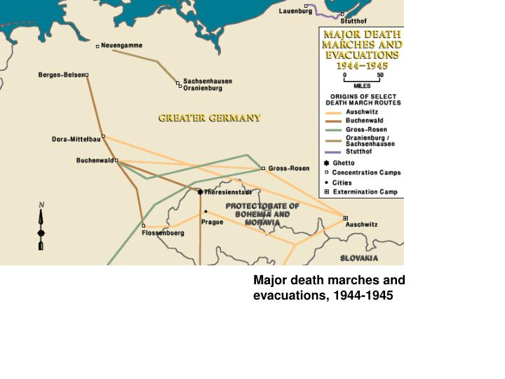 Major death marches and evacuations, 1944-1945