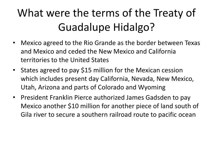 What were the terms of the Treaty of Guadalupe Hidalgo?