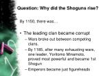 question why did the shoguns rise