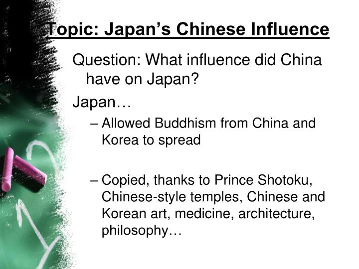 Topic: Japan's Chinese Influence