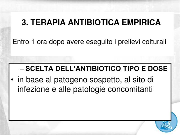 3. TERAPIA ANTIBIOTICA EMPIRICA