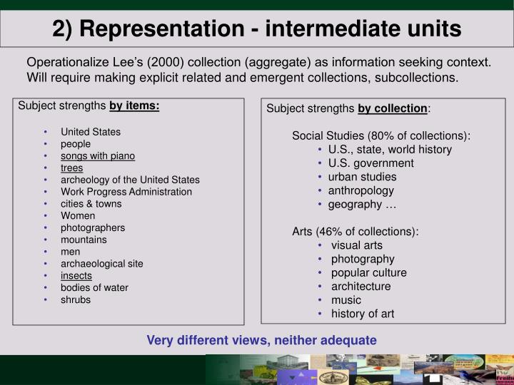 2) Representation - intermediate units