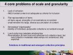 4 core probl ems of scale and granularity