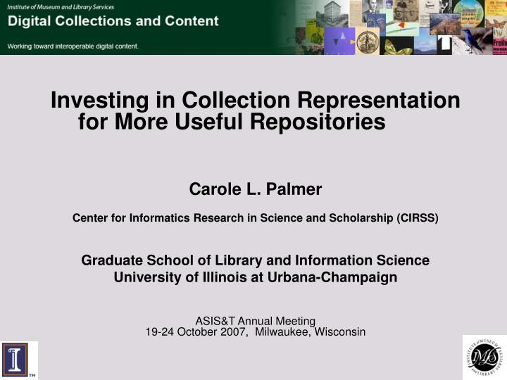 Investing in Collection Representation for More Useful Repositories