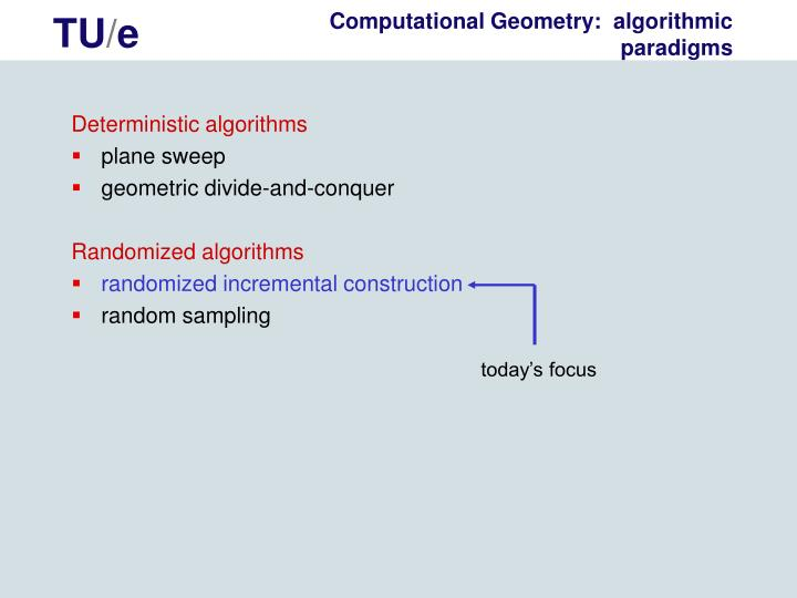 Computational Geometry:  algorithmic paradigms