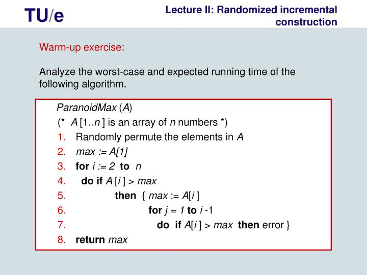 Lecture II: Randomized incremental construction