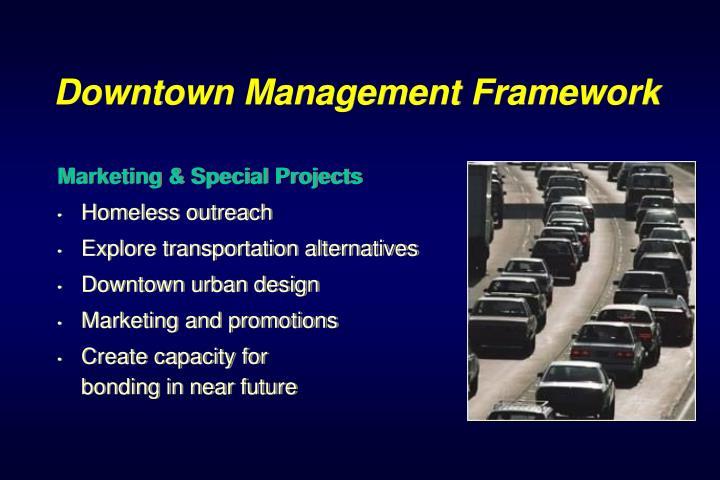 Downtown Management Framework