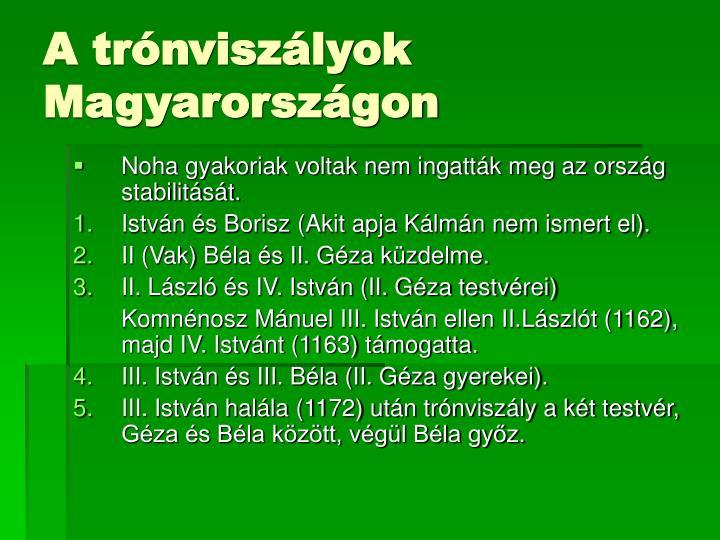 A trónviszályok Magyarországon