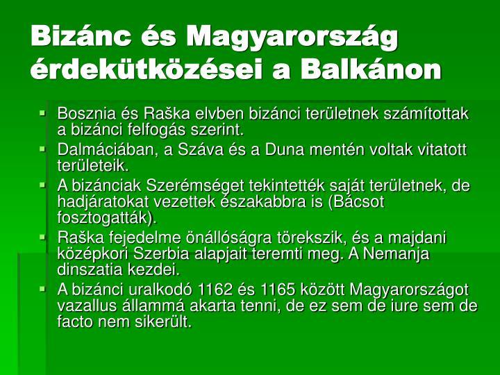 Bizánc és Magyarország érdekütközései a Balkánon