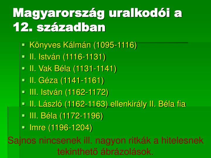 Magyarország uralkodói a 12. században