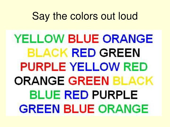 Say the colors out loud