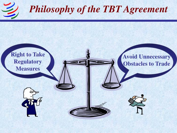 Philosophy of the TBT Agreement