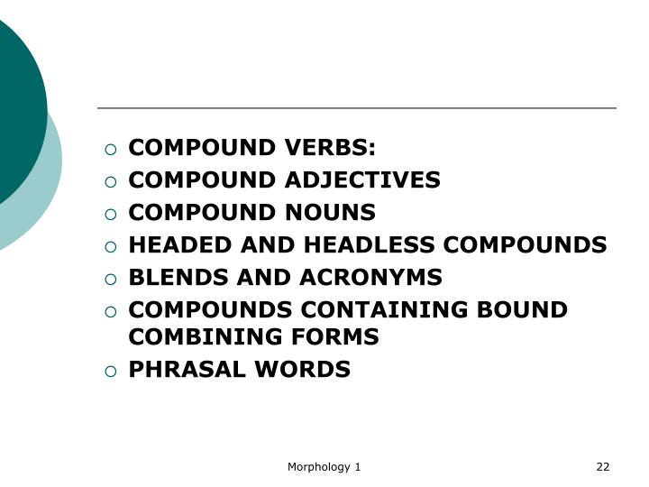 COMPOUND VERBS: