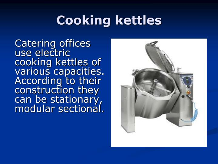 Cooking kettles