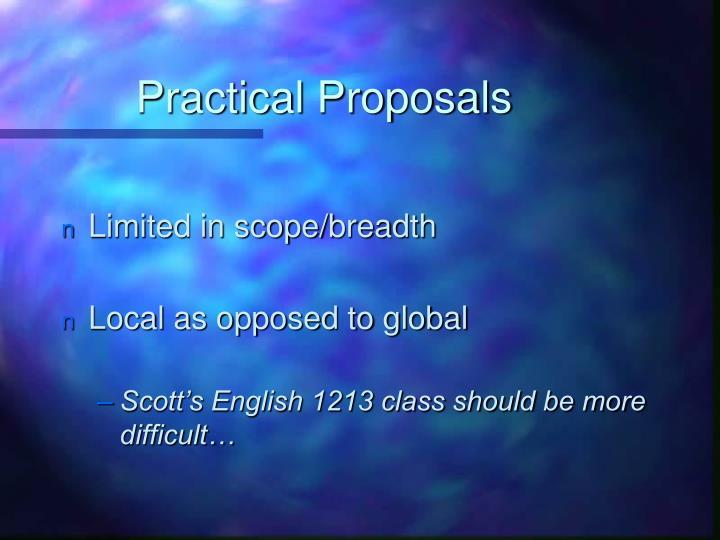 Practical Proposals