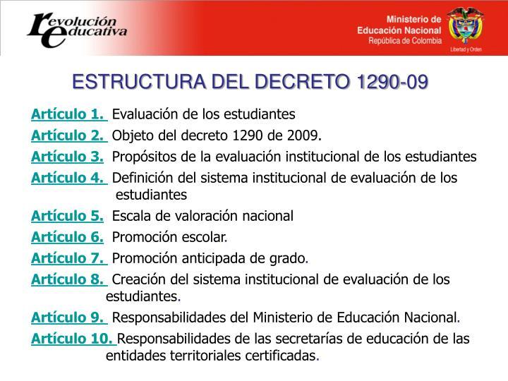 ESTRUCTURA DEL DECRETO 1290-09