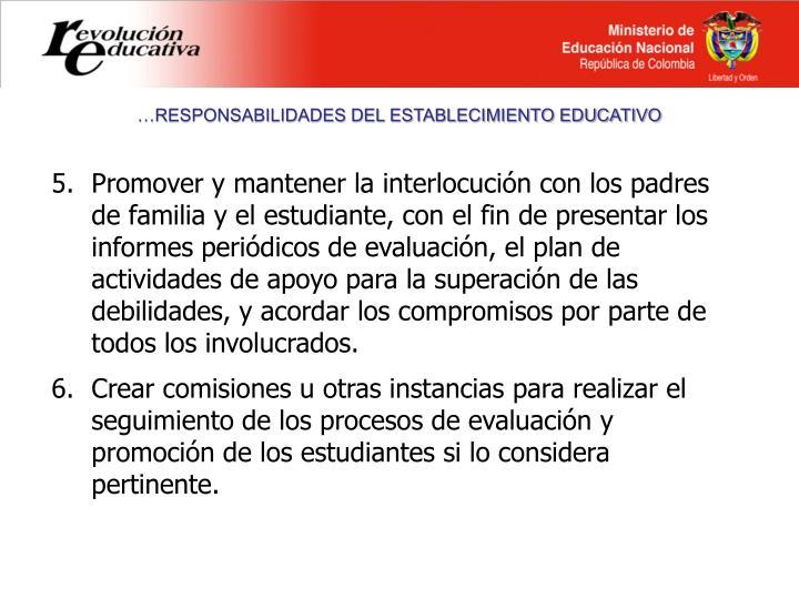…RESPONSABILIDADES DEL ESTABLECIMIENTO EDUCATIVO