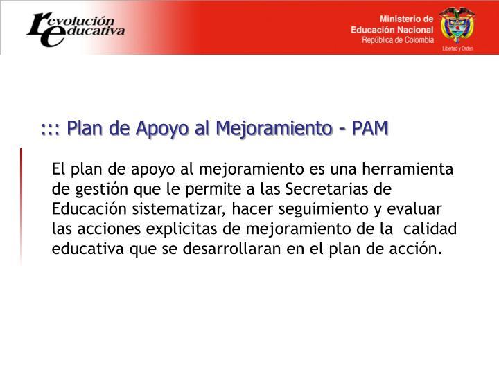 ::: Plan de Apoyo al Mejoramiento -