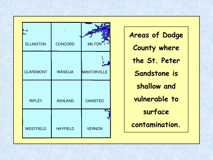 Areas of Dodge County where the St. Peter Sandstone is shallow and vulnerable to surface contamination.