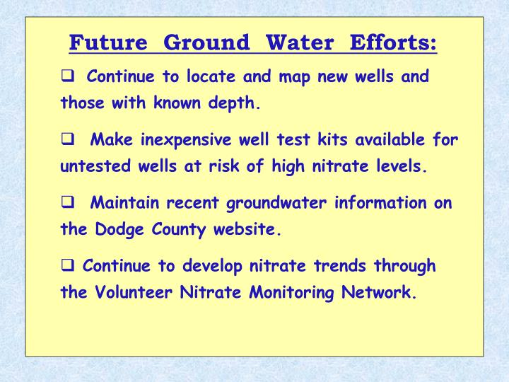 Future  Ground  Water  Efforts: