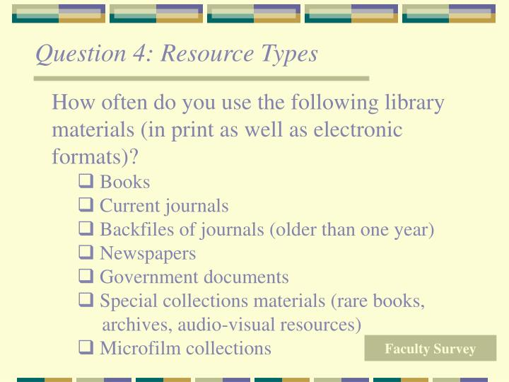 Question 4: Resource Types