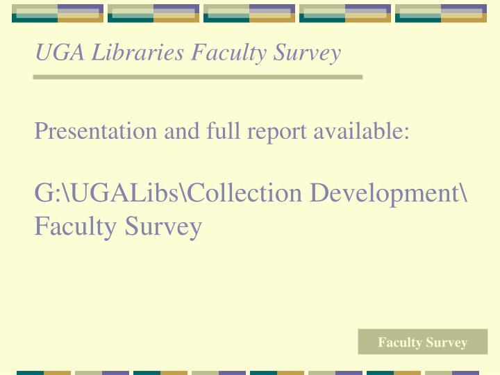 UGA Libraries Faculty Survey