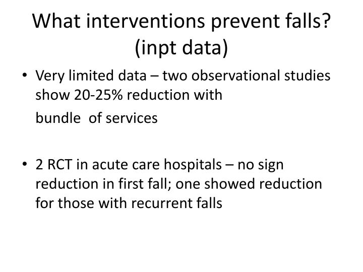 What interventions prevent falls? (inpt data)