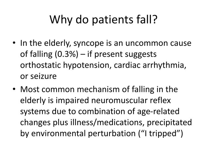 Why do patients fall?