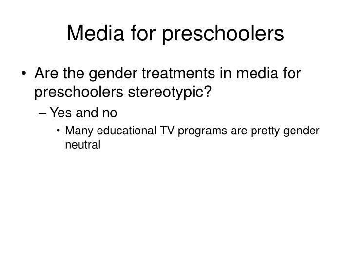 Media for preschoolers