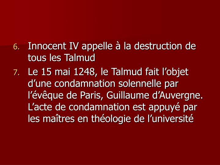Innocent IV appelle à la destruction de tous les Talmud