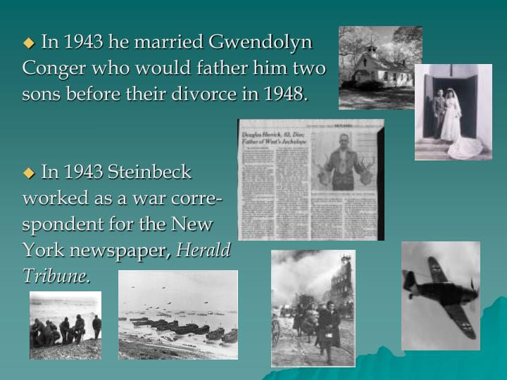 In 1943 he married Gwendolyn