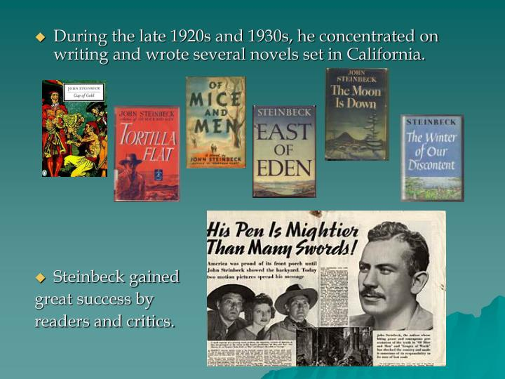 During the late 1920s and 1930s, he concentrated on writing and wrote several novels set in California.