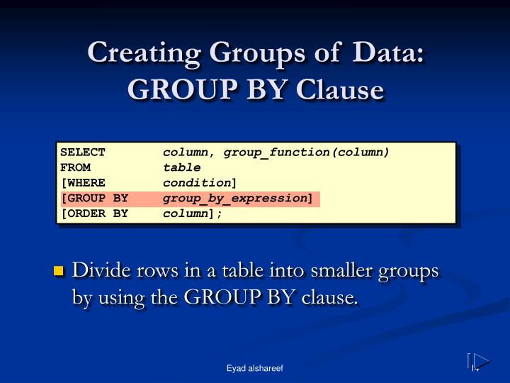 Creating Groups of Data: