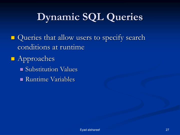 Dynamic SQL Queries