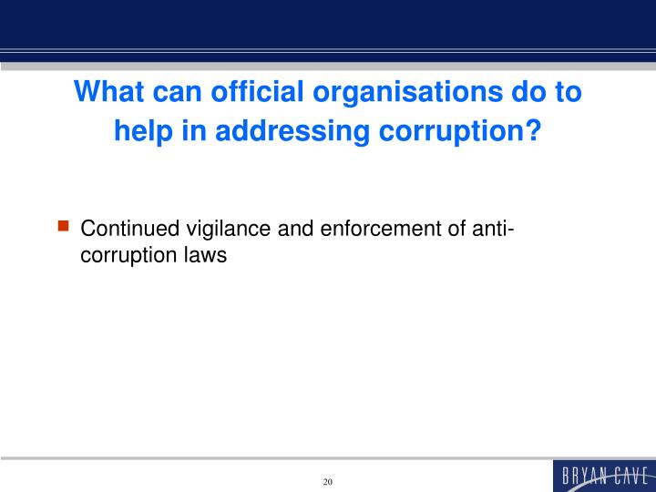 What can official organisations do to help in addressing corruption?
