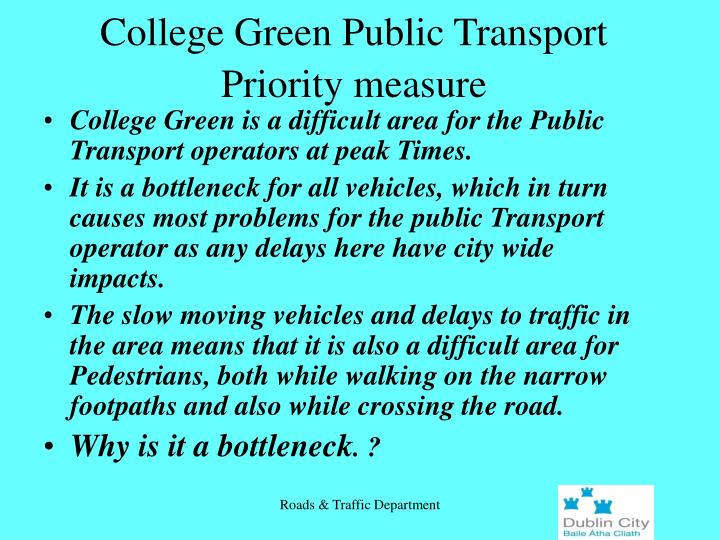 College Green Public Transport Priority measure