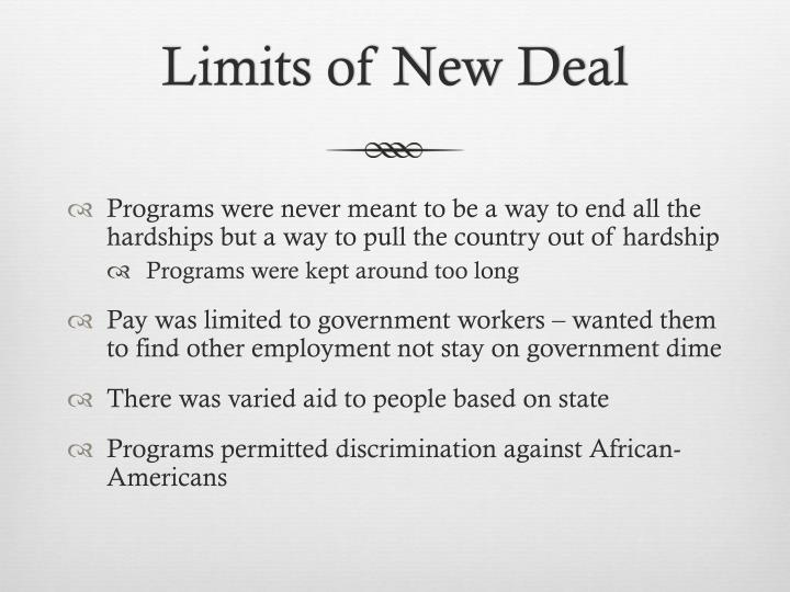 Limits of New Deal