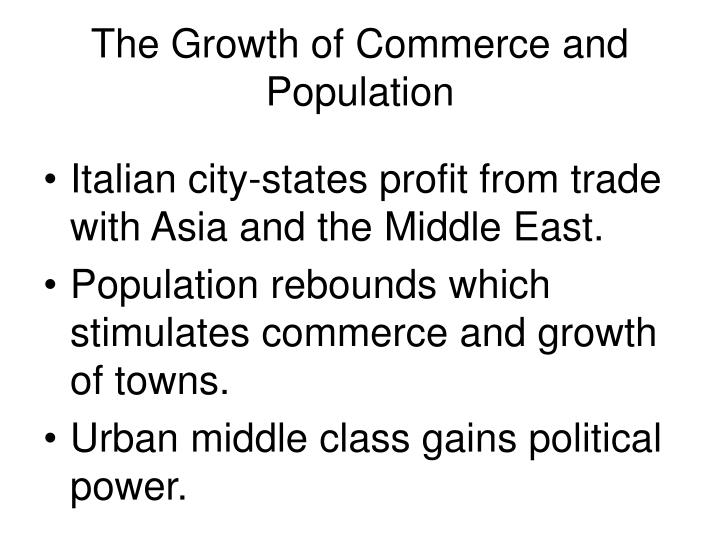 The Growth of Commerce and Population