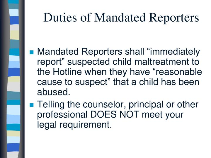 Duties of Mandated Reporters