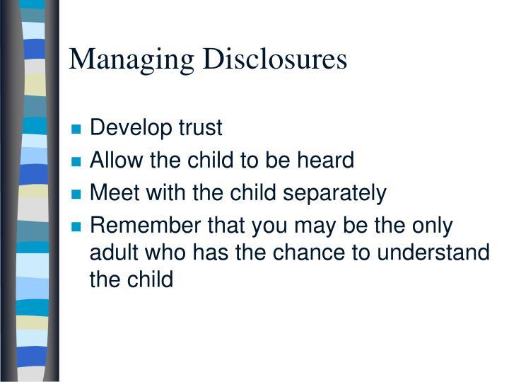 Managing Disclosures