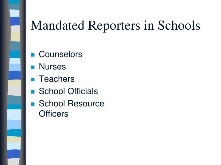 Mandated Reporters in Schools