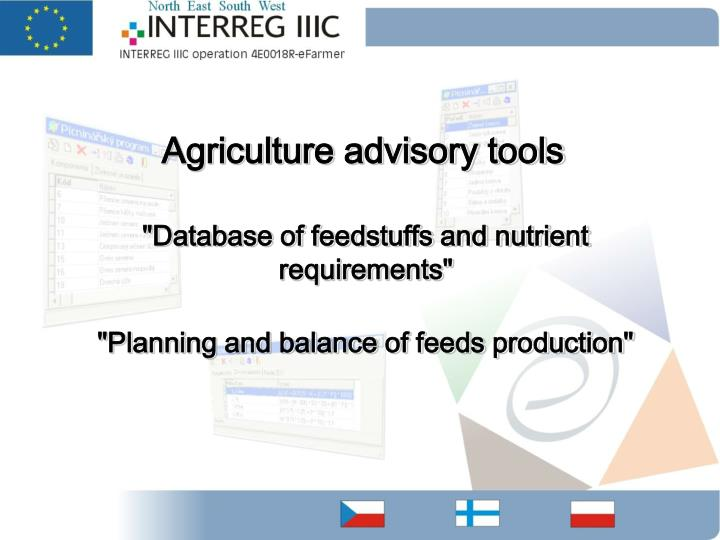 Agriculture advisory tools