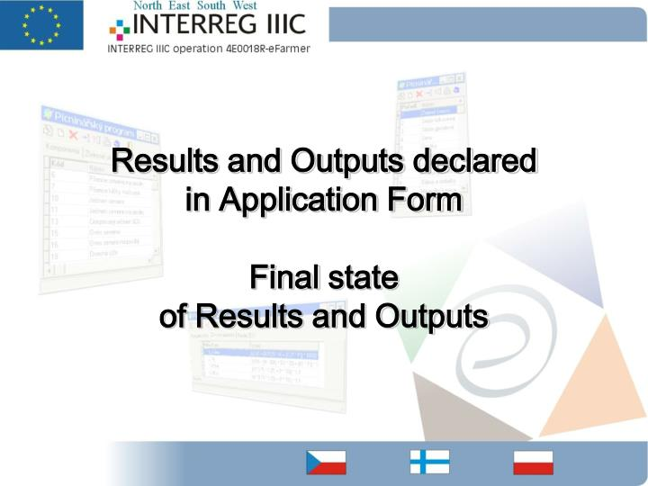 Results and Outputs declared