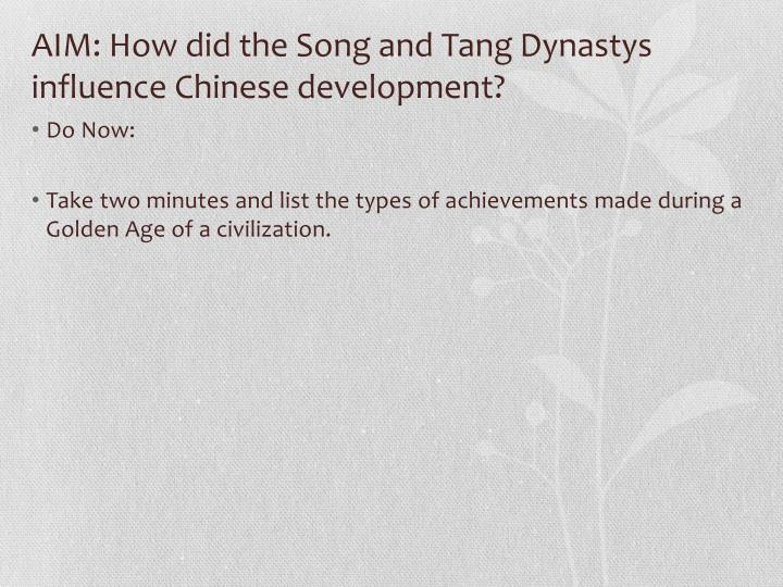 AIM: How did the Song and Tang