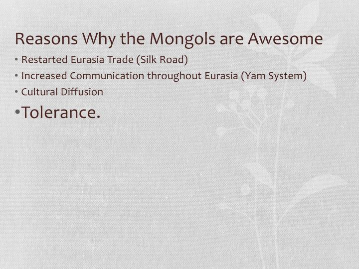 Reasons Why the Mongols are Awesome